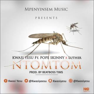 Kwasi Yesu Ntomtom Feat