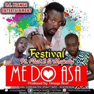 Festival ft Plus  Majesty Medo Asa