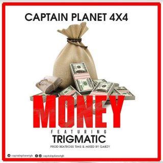 Captain Planet × – Money ft