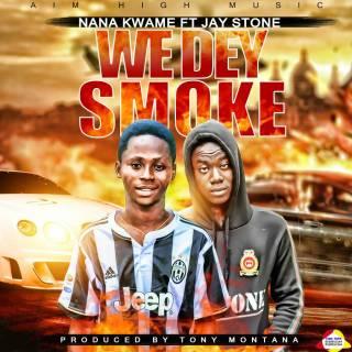 we dey smoke