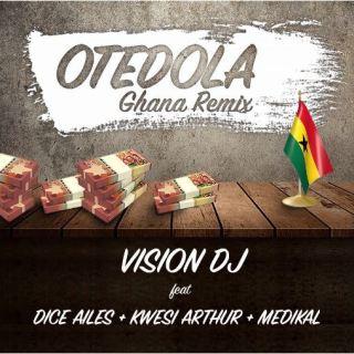 Vision DJ – Otedola Ghana Remix ft
