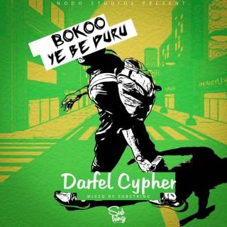 Darfel Cypher Bokoo Ye Be Duru Mixed By Subsstrung