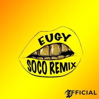 Eugy – Soco Remix