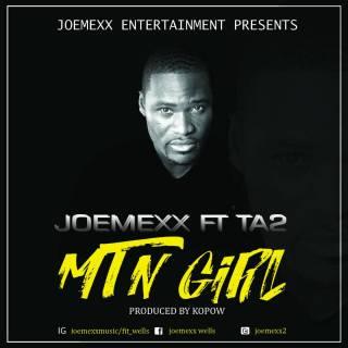 JoeMexx MTN irl Feat