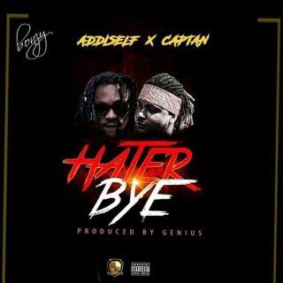 Addi Self Captan – Hater Bye Prod