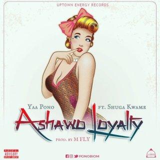 Ashawo Loyalty