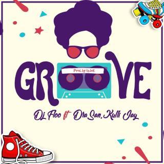 Dj Floo ft DraSan Kulli Jay Groove Prod By IzJOE Beatz