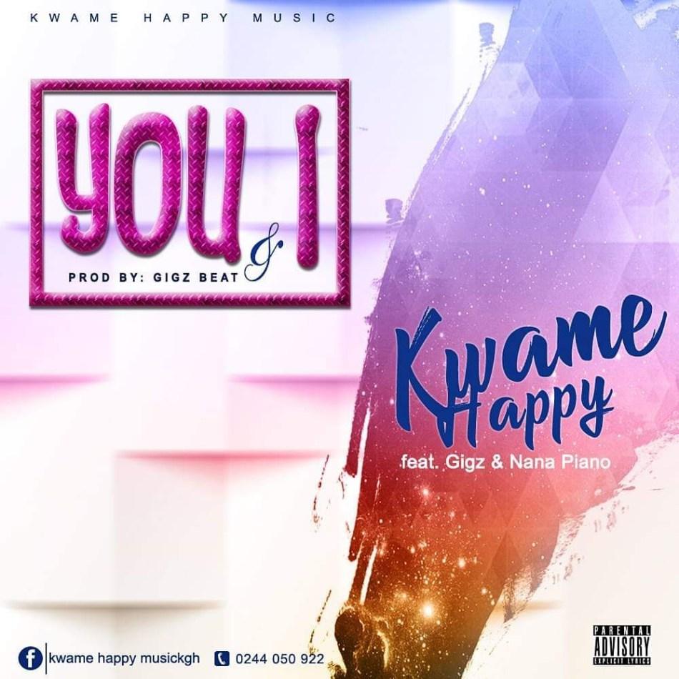 Kwame Happy You I Ft