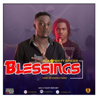 Alampan ft Spicer Blessings Prod by Eddykay Ronit