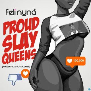 feli nuna proud slay queens