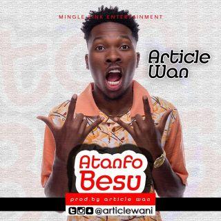 Atanfo Besu ProdBy Article Wan