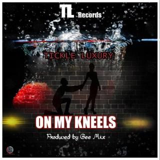 Ticles Luxury On My Kneels Prod