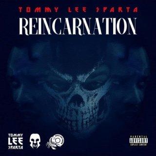 Tommy Lee Sparta Reincarnation