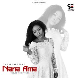 Strongman Nana Ama Prod