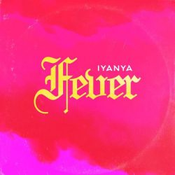 """Offing the heels of his last project called """"For Your Love EP"""" The super talented Nigerian singer and songwriter Iyanya has released another classic song titled """"Fever."""" Take a listen below and share!"""