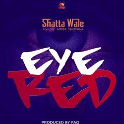 Shatta Wale Eye Red
