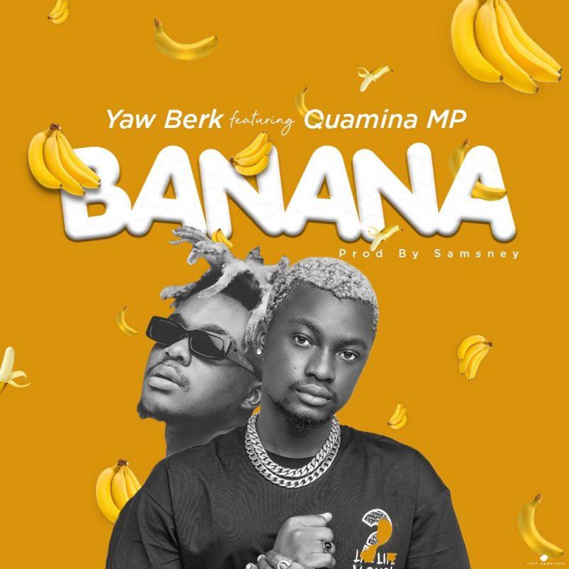 Yaw Berk Banana