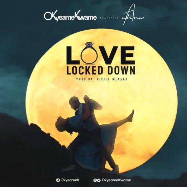 Okyeame Kwame Love Locked Down