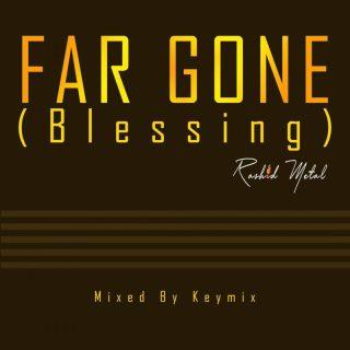 Rashid Metal Far Gone