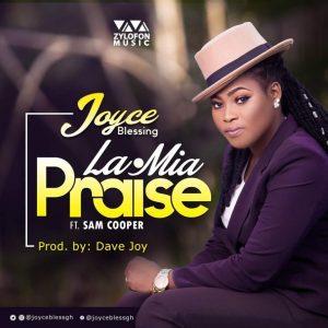 Joyce Blessing LaMiaPraise Ft. Sam Cooper Prod. By Dave Joy 300x300 - Joyce Blessing - LaMia(Praise) Ft. Sam Cooper (Prod. By Dave Joy)