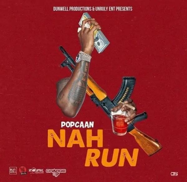 DOWNLOAD: Popcaan – Nah Run | Hitz360 com