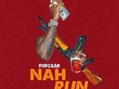 Popcaan – Nah Run