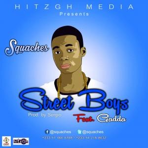 Squaches - Street Boys Ft. Gadda (Prod. by Sergio)