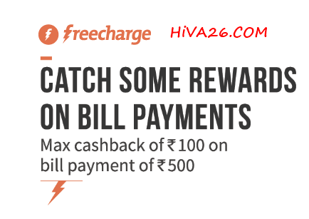 freecharge bill500 cashback offers hiva26