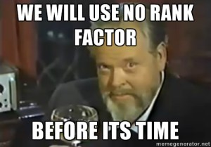 no rank factor before its time