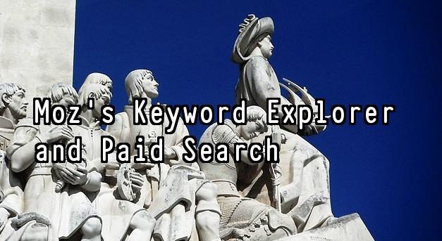 Moz Keyword Explorer Featured