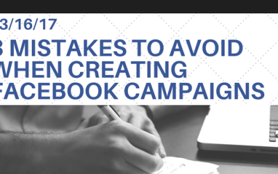 3 Mistakes To Avoid When Creating Facebook Campaigns