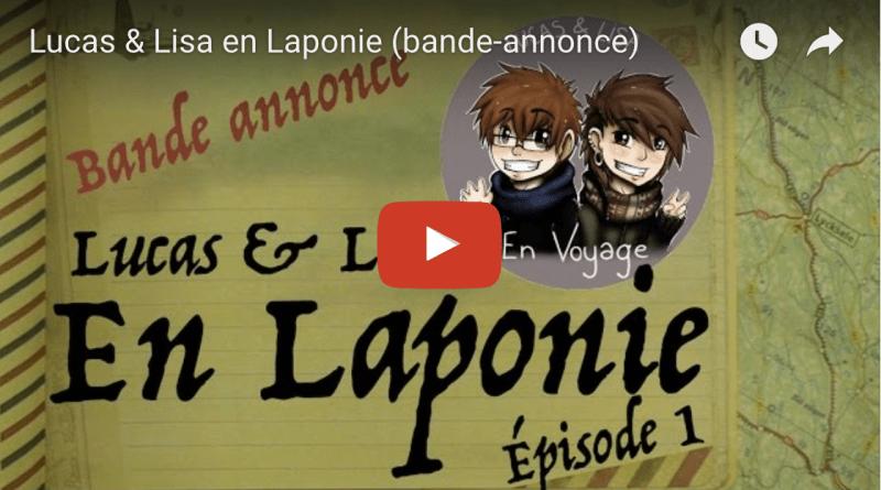 Lucas & Lisa en Laponie (bande-annonce)