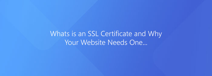 Why an SSL Certificate on Your Website Is So Important