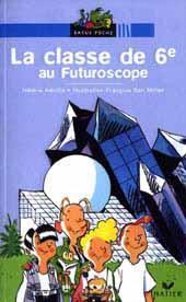 La classe de sixième au Futuroscope