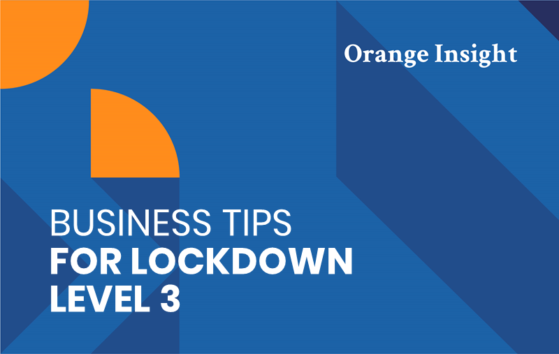 blue and orange graphic header readingBusiness tips for Lockdown Level 3