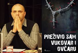 Kako sam prezivio Vukovar i Ovcaru