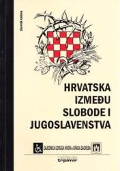 Izmedu slobode i jugoslavenstva