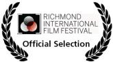 Richmond International Film Festival Official Selection