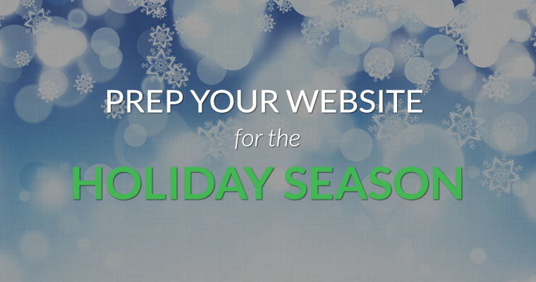 Tips for Prepping your eCommerce Website for the Holiday Season