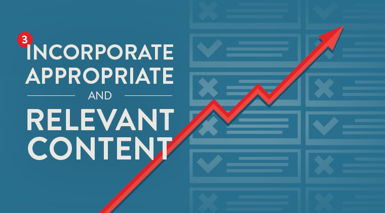#3: Incorporate Appropriate and Relevant Content