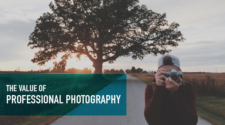 The Value of Professional Photography