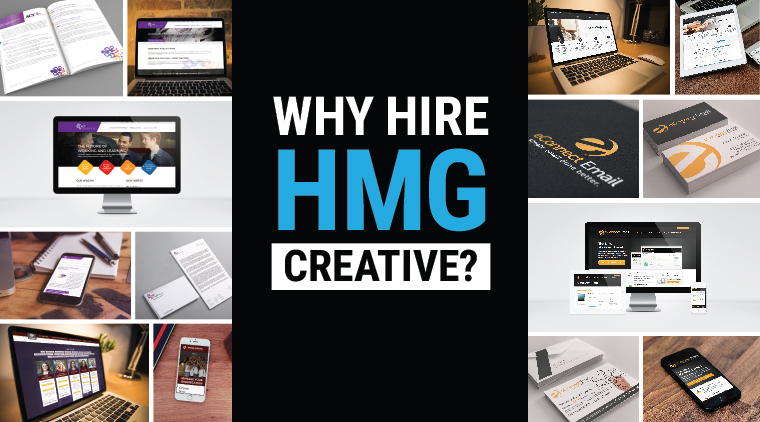 Why Hire HMG Creative?