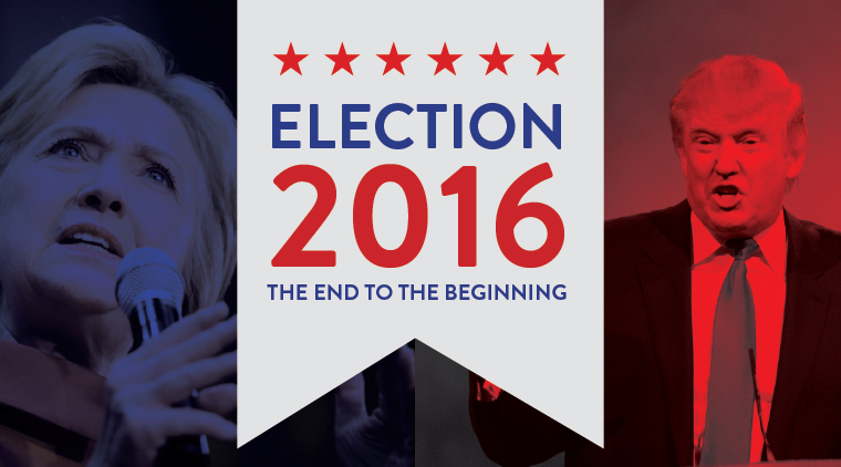 The End to the Beginning—Election 2016