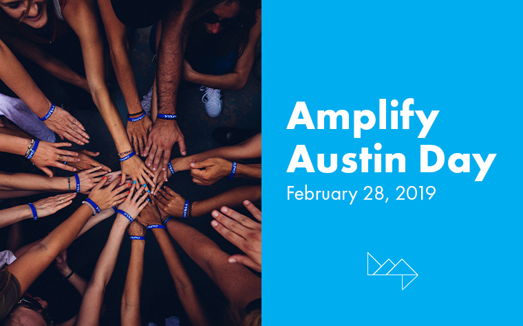 All About Amplify Austin Day: February 28, 2019