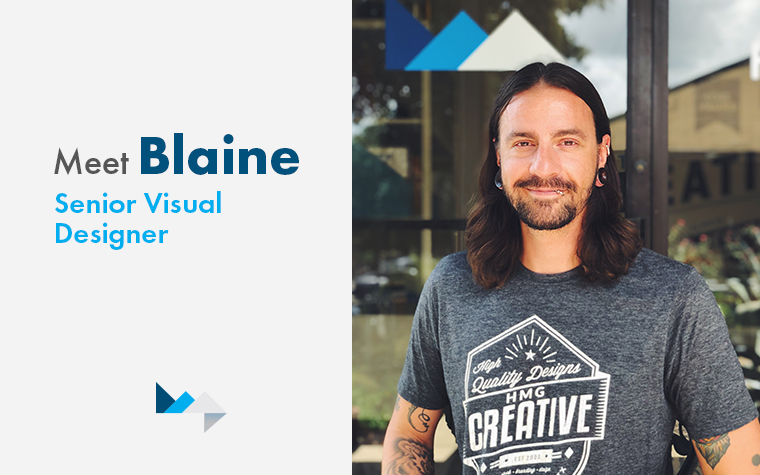 Meet Blaine, HMG's New Senior Visual Designer
