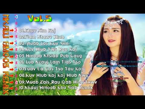 Nkauj Hmoob Kho Siab Remix Vol 5