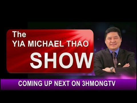 CHERWAYIA MICHAEL THAO SHOW: HMONG VETERANS DAY BILL WITH GUEST REP. TOU XIONG.