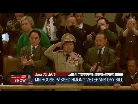 YIA MICHAEL THAO SHOW: SPECIAL REPORT - HMONG VETERANS DAY BILL AT THE MN STATE CAPITOL.