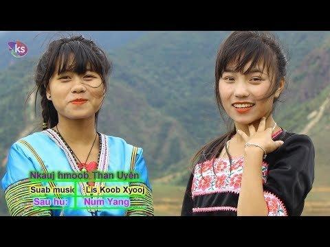 Nkauj hmoob than uyên ( MV )  - Nkauj tawm tshiab 2019