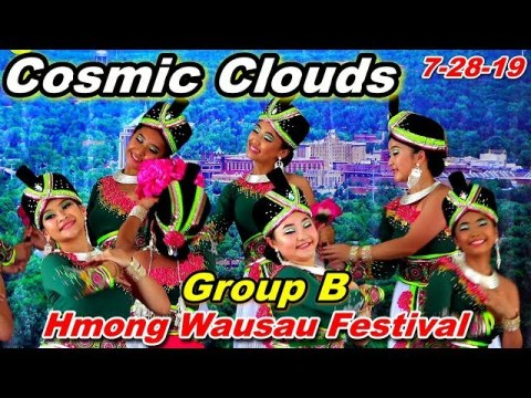 1st Place Winner - Cosmic Clouds - Dance Group B @Hmong Wausau Festival, WI (7-28-19)